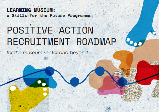 Image of British Museum: Positive Action Recruitment Roadmap cover image